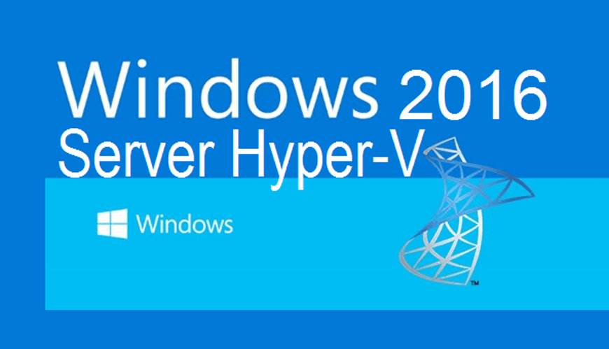 How to get started with Microsoft Hyper-V Server 2016
