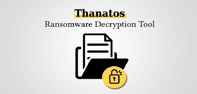 Free Thanatos Ransomware Decryption Tool